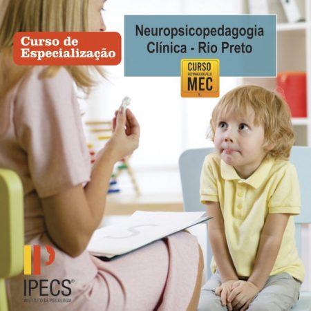 Especialização em Neuropsicopedagogia Clínica – Rio Preto