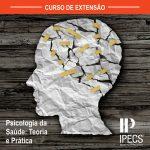 Psicologia da Saúde: Teoria e Prática