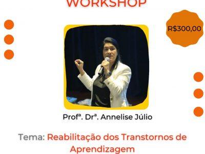 Workshop: Reabilitação dos Transtornos de Aprendizagem